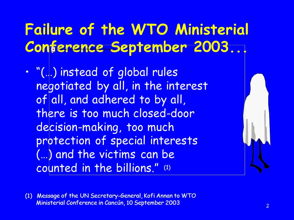 2 Failure of the WTO Ministerial Conference September