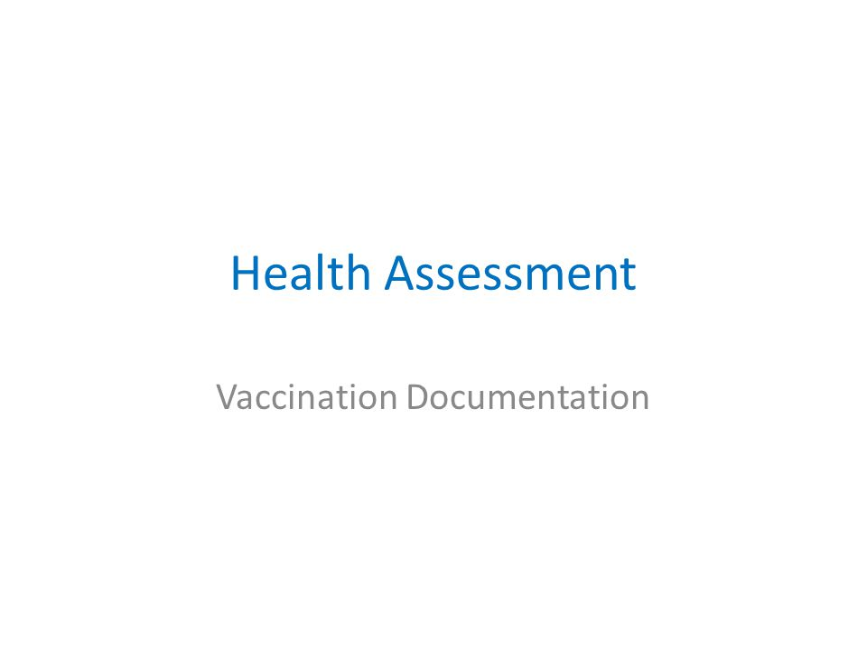 Health Assessment Vaccination Documentation