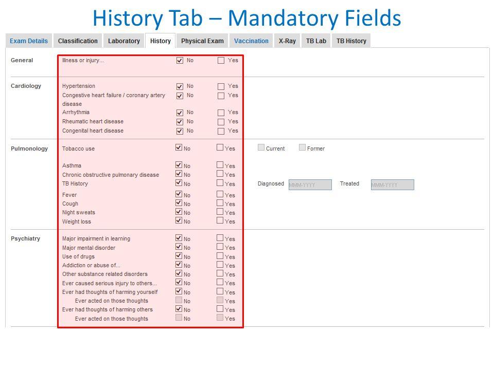 History Tab – Mandatory Fields