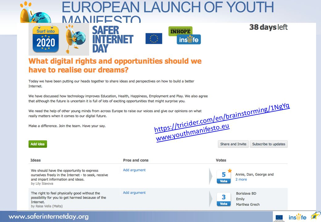 EUROPEAN LAUNCH OF YOUTH MANIFESTO https://tricider.com/en/brainstorming/1NgYq www.youthmanifesto.eu