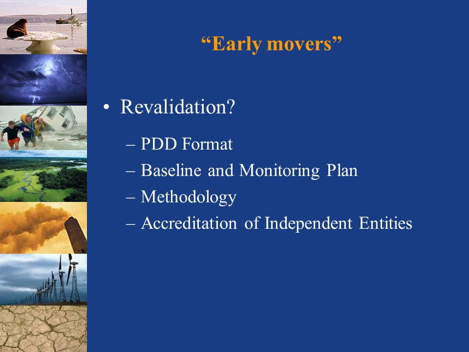 Early movers Revalidation.