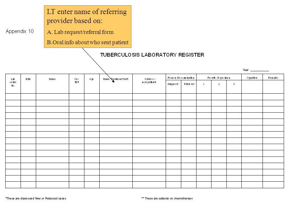 LT enter name of referring provider based on: A.