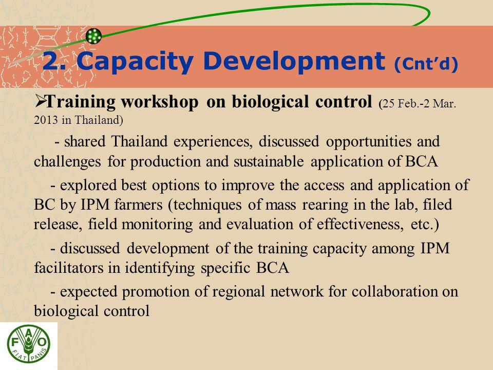 2. Capacity Development (Cnt'd)  Training workshop on biological control (25 Feb.-2 Mar.