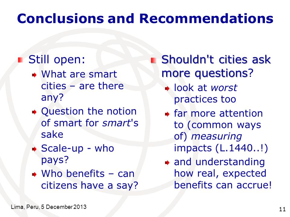 Conclusions and Recommendations Still open: What are smart cities – are there any.
