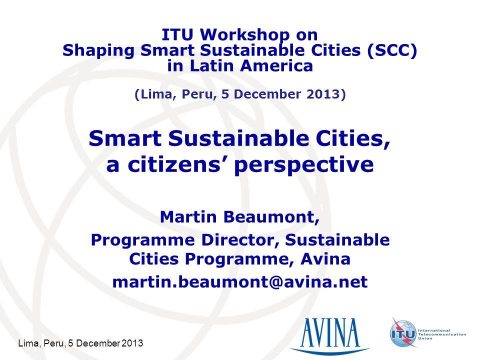 12 SSC: empowering citizens Lima, Peru, 5 December 2013