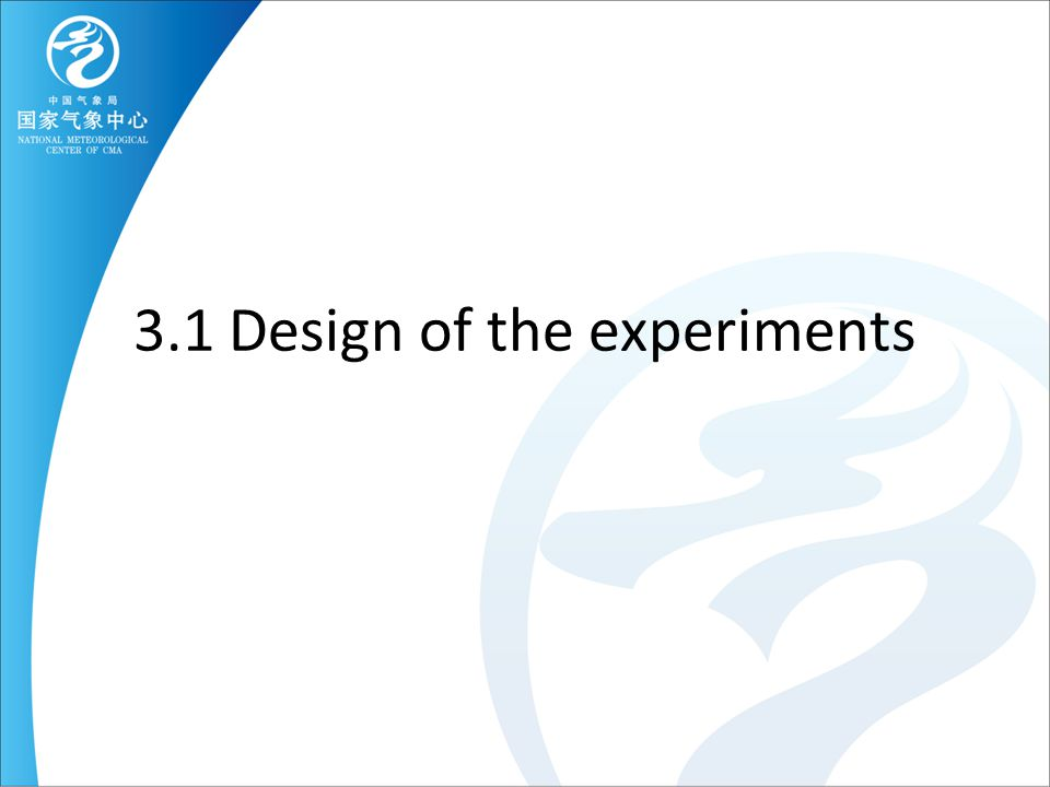 3.1 Design of the experiments