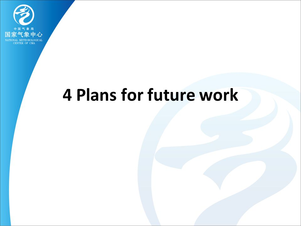 4 Plans for future work