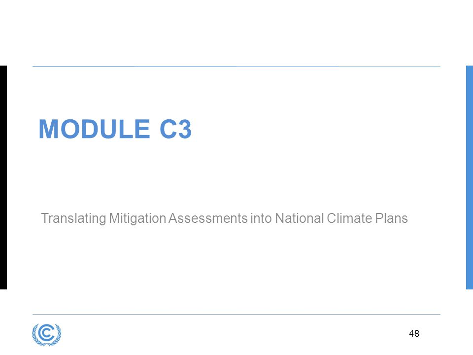 3.48 48 MODULE C3 Translating Mitigation Assessments into National Climate Plans