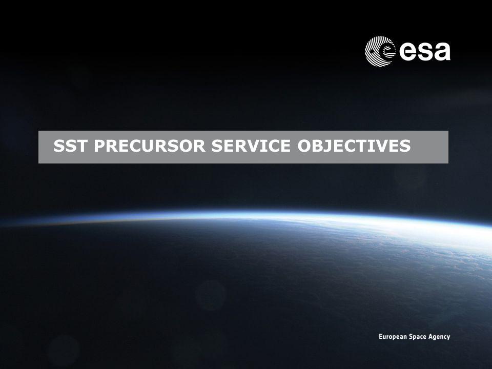 Emmet Fletcher | SSA Precursor Programme | SSA Industry Day | CO-VIII & DC-II Page: 9 European Space Agency SST PRECURSOR SERVICE OBJECTIVES