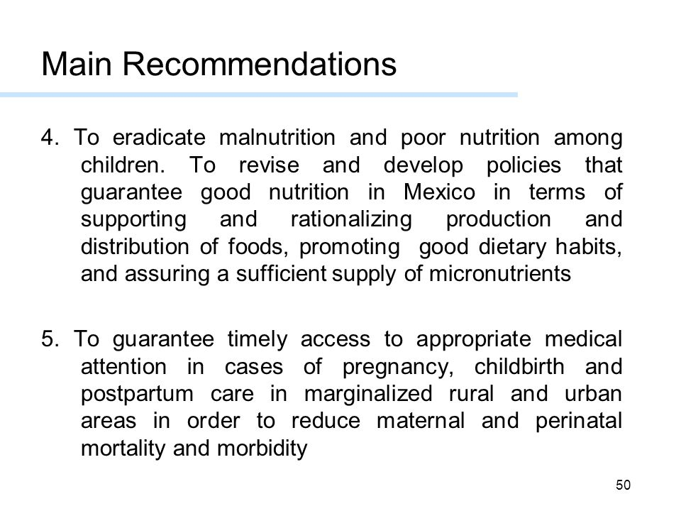 50 4.To eradicate malnutrition and poor nutrition among children.