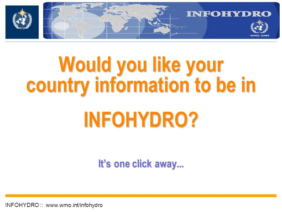 Would you like your country information to be in INFOHYDRO.