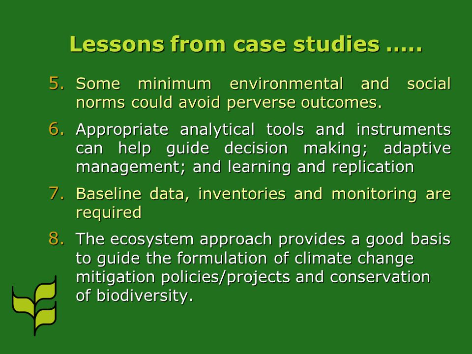 Lessons from case studies ….. 5.