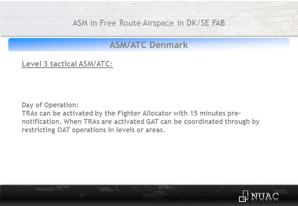 ASM Denmark ASM in Free Route Airspace in DK/SE FAB