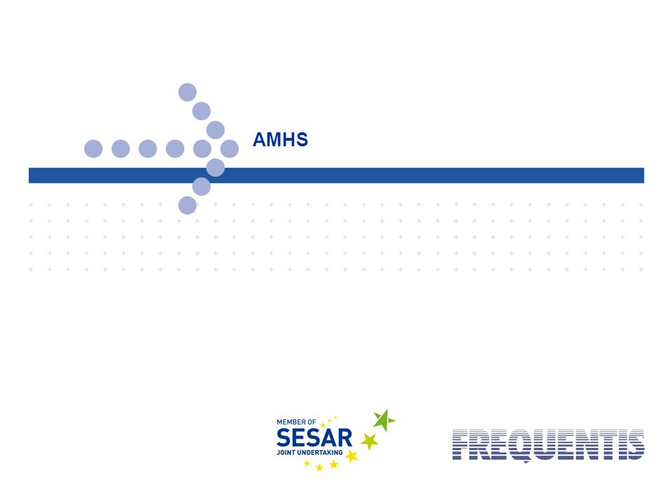 © FREQUENTIS 2012 Date: 2012-03-05Page: 6 AMHS