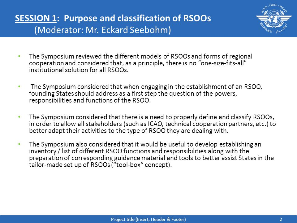 2 SESSION 1:Purpose and classification of RSOOs (Moderator: Mr.