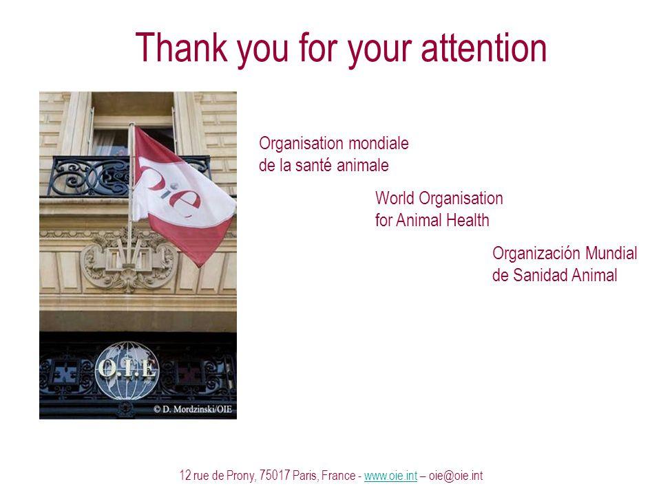 12 rue de Prony, 75017 Paris, France - www.oie.int – oie@oie.intwww.oie.int Organisation mondiale de la santé animale World Organisation for Animal He