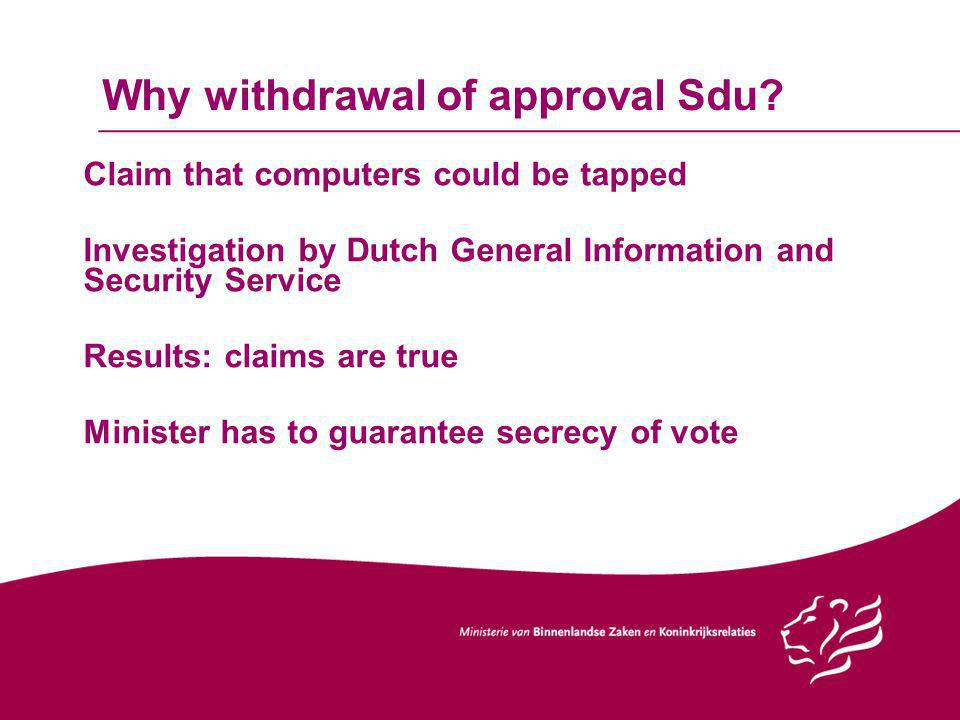 Why withdrawal of approval Sdu.