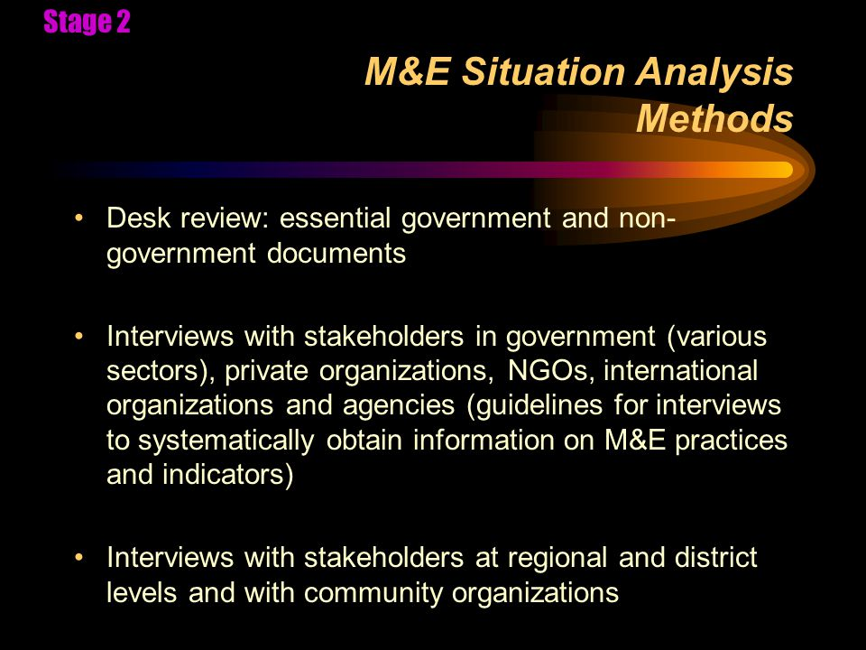 Develop M&E plan Framework, Indicators, Data Collection Draft M&E system with framework, indicators and data collection methods, linked to the national strategic plan (e.g.