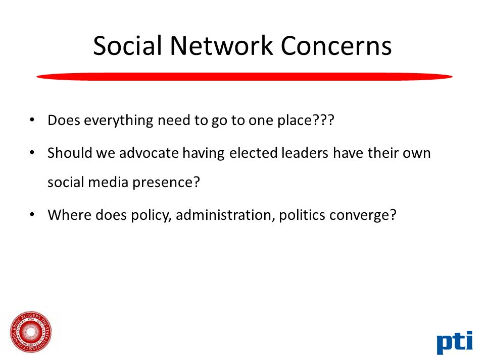 Social Network Concerns Does everything need to go to one place .