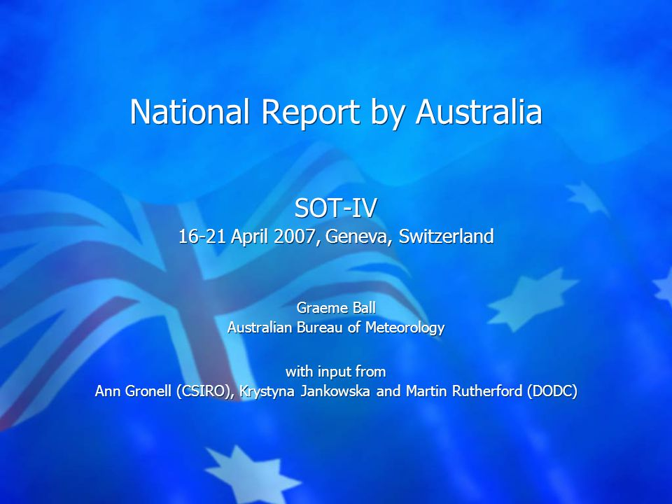 16-21 April 2007Australian National Report to SOT-IV, Geneva31 Research and Development MCSS software development.
