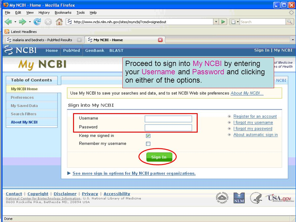 Proceed to sign into My NCBI by entering your Username and Password and clicking on either of the options.