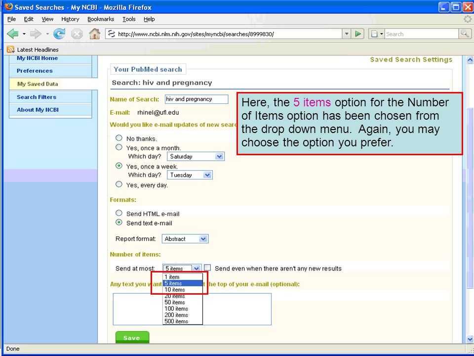 Here, the 5 items option for the Number of Items option has been chosen from the drop down menu.