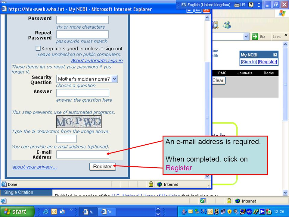 An e-mail address is required. When completed, click on Register.