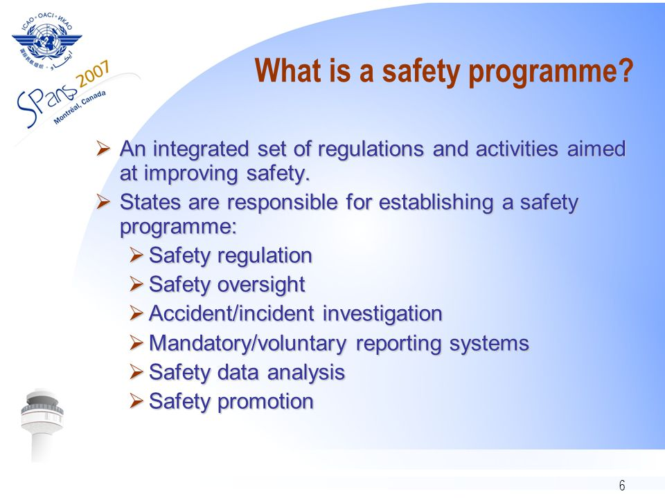 7 Definitions  Acceptable level of safety – A concept  High level safety management goals of an oversight authority [or a service provider].