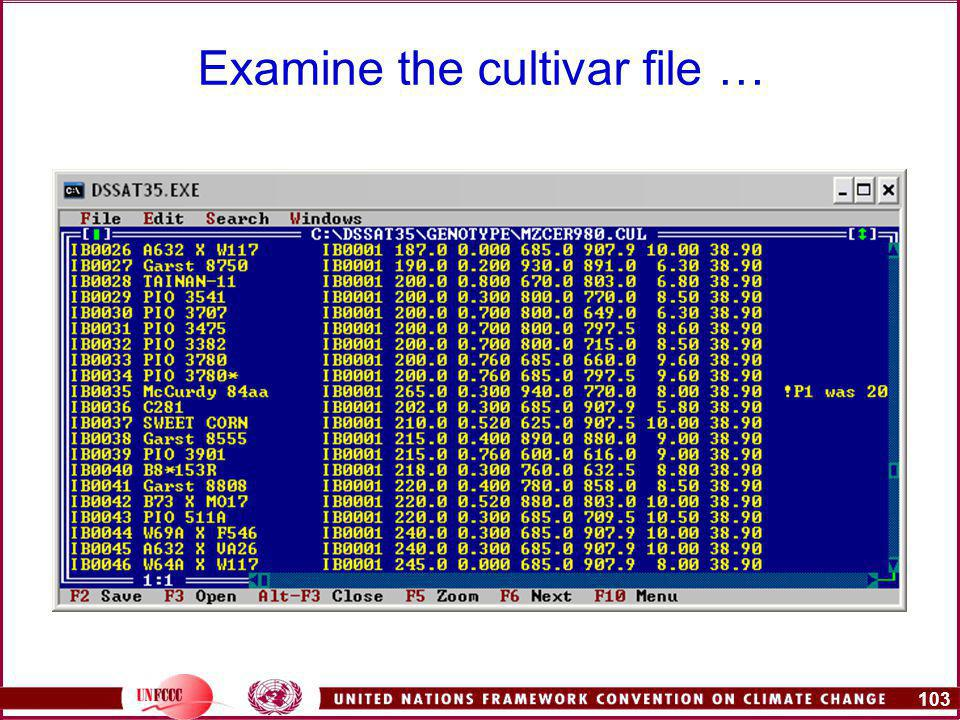 103 Examine the cultivar file …