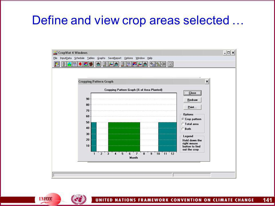 141 Define and view crop areas selected …