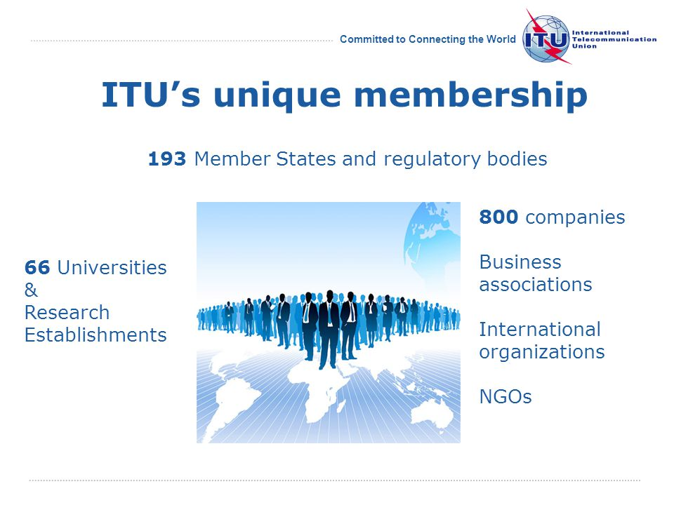 Committed to Connecting the World Publish your research in ITU-T Technology Watch