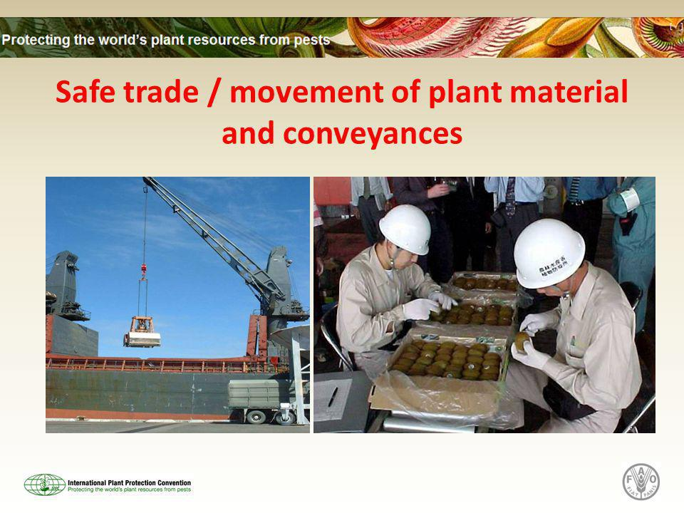 Safe trade / movement of plant material and conveyances
