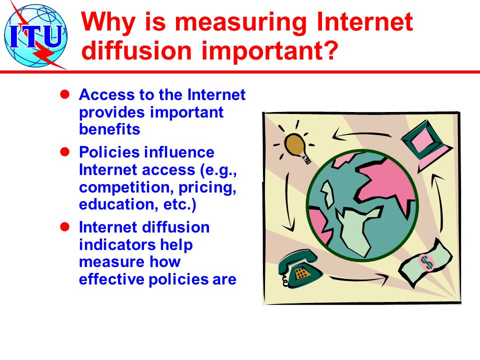 Why is measuring Internet diffusion important.