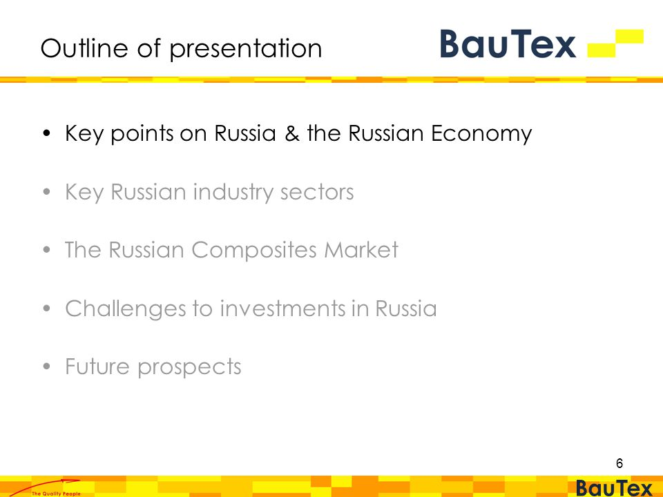 6 Outline of presentation Key points on Russia & the Russian Economy Key Russian industry sectors The Russian Composites Market Challenges to investments in Russia Future prospects