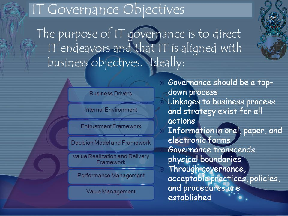 The purpose of IT governance is to direct IT endeavors and that IT is aligned with business objectives.