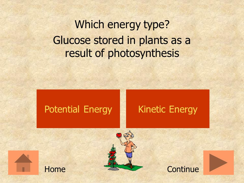 Potential EnergyKinetic Energy Which energy type? A new car battery ContinueHome