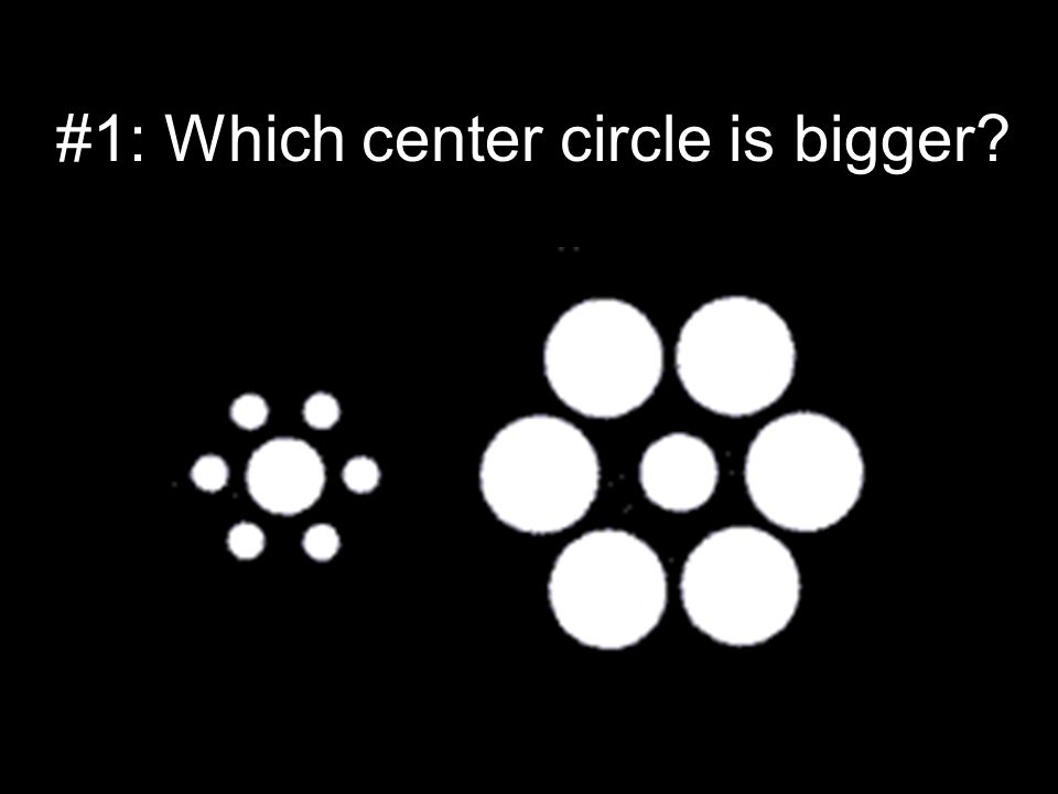 #1: Which center circle is bigger