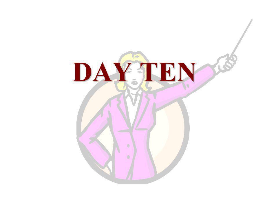 DAY TEN