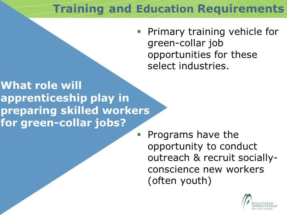 What role will apprenticeship play in preparing skilled workers for green-collar jobs.