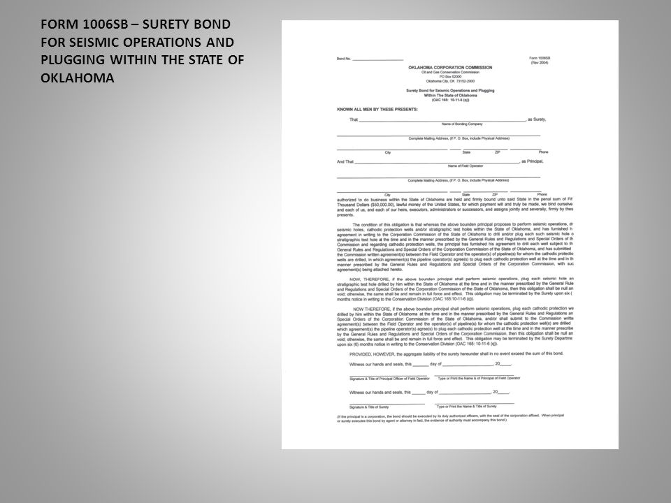 FORM 1006SB – SURETY BOND FOR SEISMIC OPERATIONS AND PLUGGING WITHIN THE STATE OF OKLAHOMA