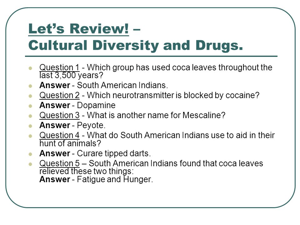 Let's Review. – Cultural Diversity and Drugs.