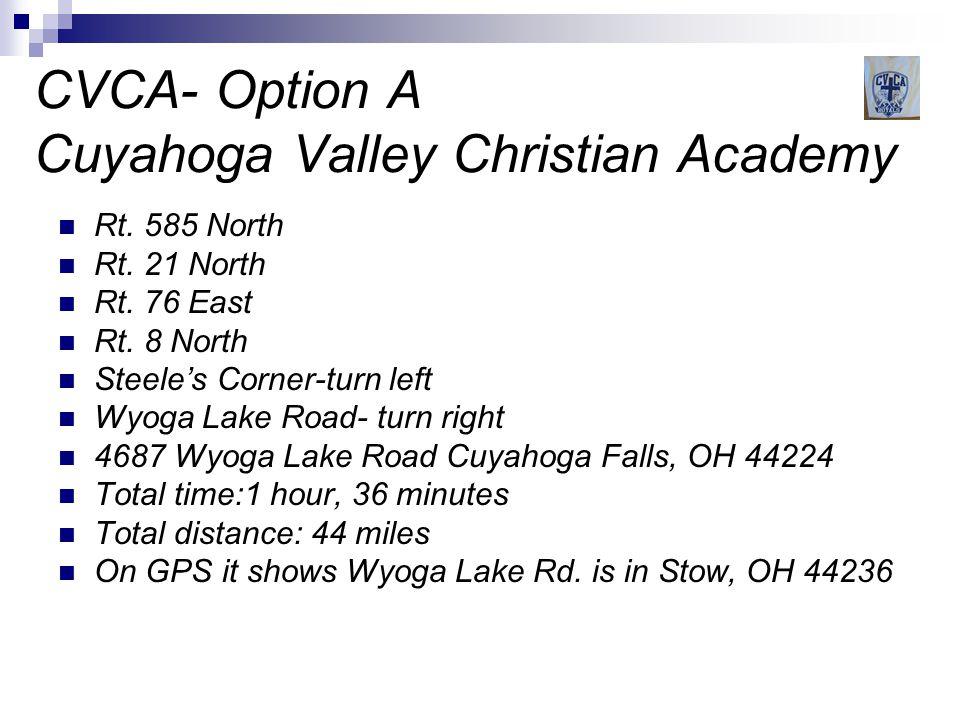 CVCA- Option B Cuyahoga Valley Christian Academy Rt.
