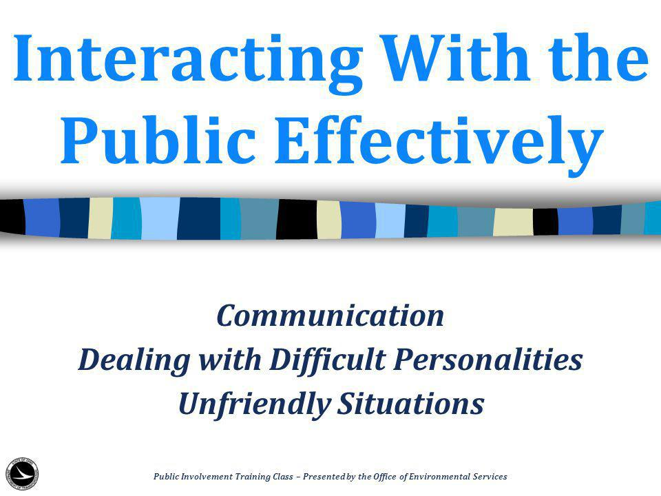 Communication Public Involvement Training Class – Presented by the Office of Environmental Services