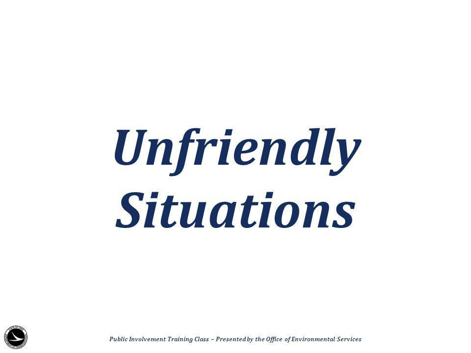 Unfriendly Situations Public Involvement Training Class – Presented by the Office of Environmental Services