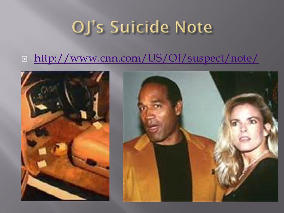  http://www.cnn.com/US/OJ/suspect/note/ http://www.cnn.com/US/OJ/suspect/note/