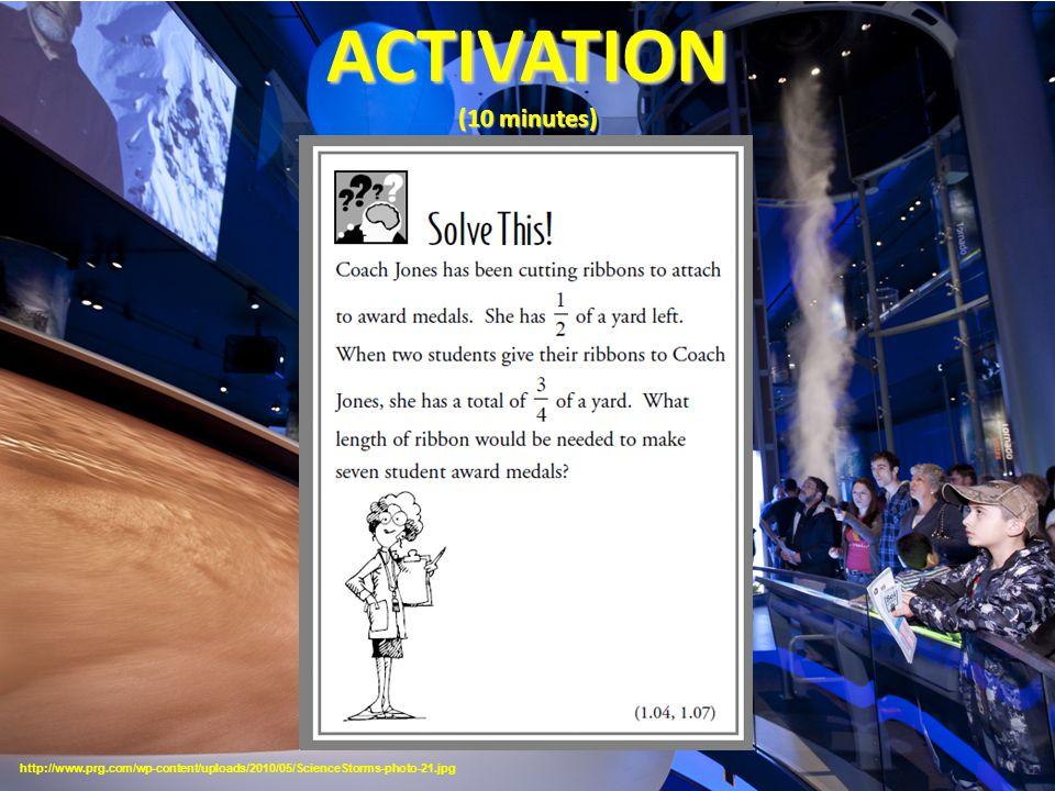 ACTIVATION (10 minutes) http://www.prg.com/wp-content/uploads/2010/05/ScienceStorms-photo-21.jpg