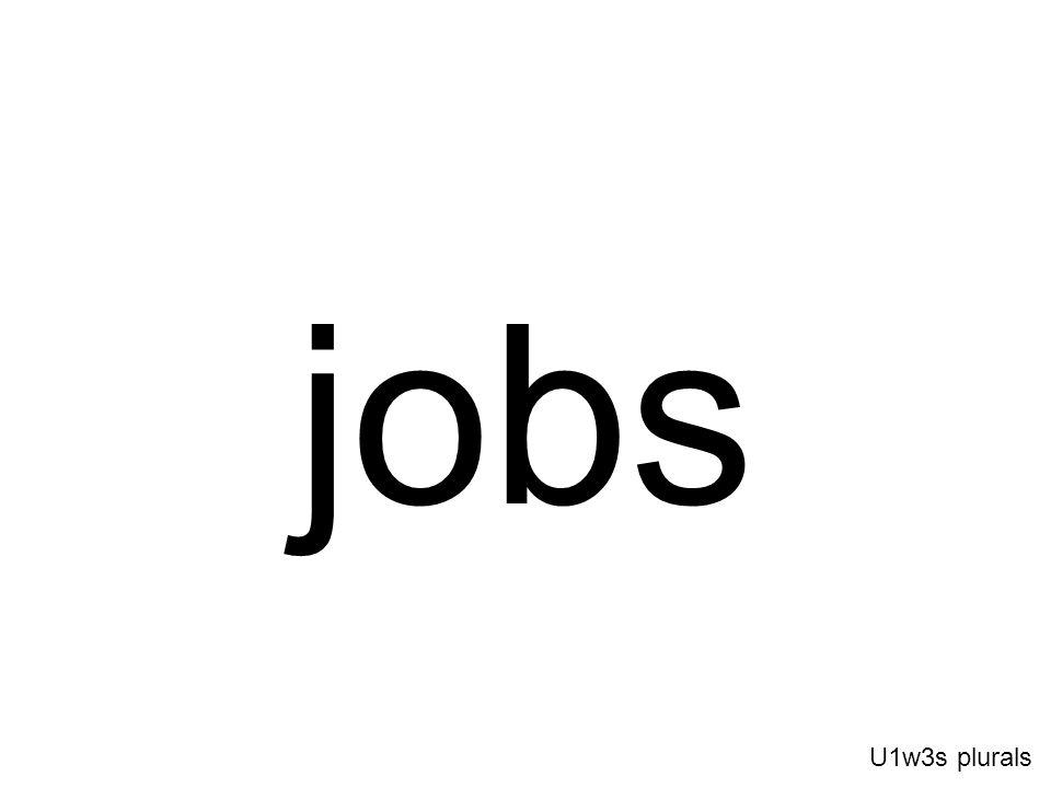 jobs U1w3s plurals