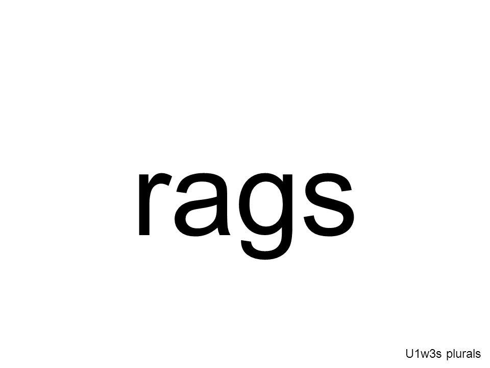 rags U1w3s plurals