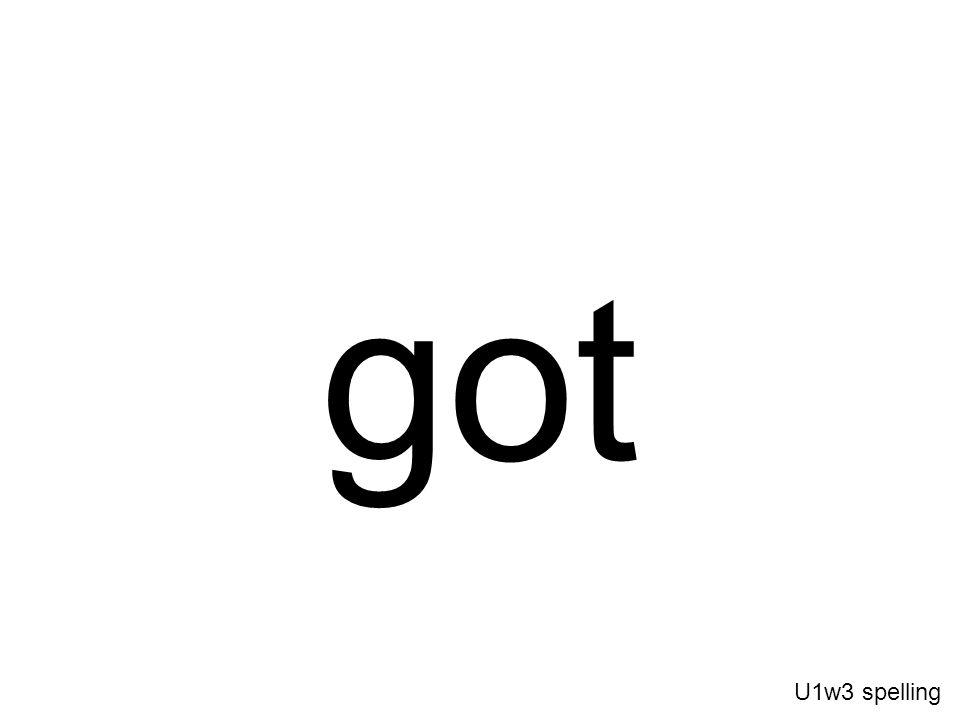 got U1w3 spelling