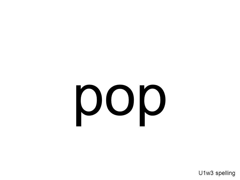 pop U1w3 spelling